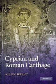 Cyprien de Carthage, une recherche de l'unité pas toujours couronnée de succès