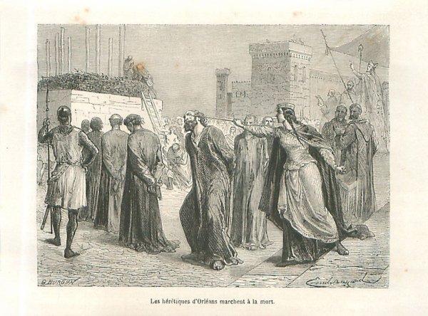 Les hérétiques d'Orléans : une affaire plus politique que religieuse