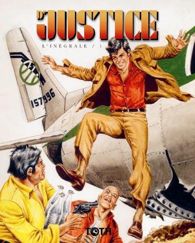 Le Docteur Justice, le héros humaniste