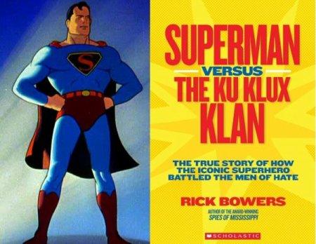 Superman contre le Ku Klux Klan, ou comment l'Homme d'Acier lutte contre le racisme et la haine