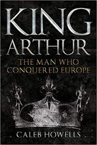 Caleb Howells et ses hypothèses sur le roi Arthur