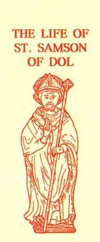 Saint Samson de Dol, un ascète breton devenu un outil pour étendre le monachisme breton