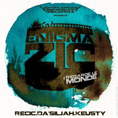 regarde le monde- Enigmazic feat Da'Siljah (2011)