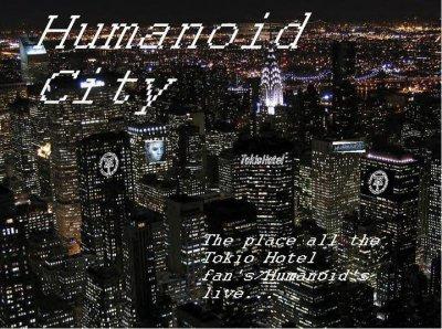Love Humanoid City !! <3