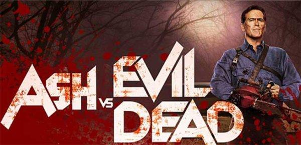 Ash vs Evil Dead.