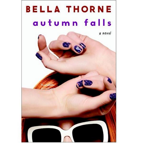 Bella nous a dévoilé hier, la couverture de son livre Autumn Falls. Votre avis?