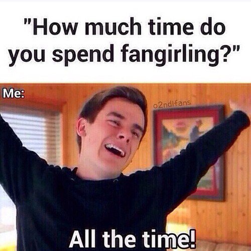I'm a professional fangirl !!!! <3