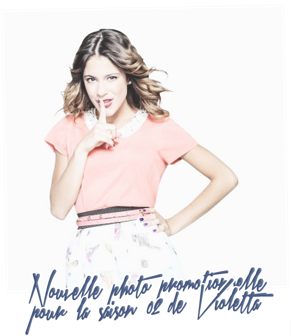 """. Voici une nouvelle photo promotionnelle pour la saison 02 de """"Violetta"""".. ."""