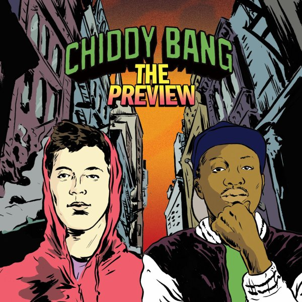 The Preview / Chiddy Bang ≈ The Opposite Of Adults (2010)