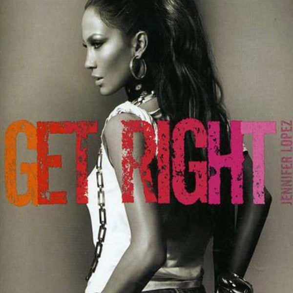 Get Right (Remix) CDS / Jenifer Lopez ≈ Get Right (feat. Fabolous) (2005)