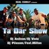 Ta Dar Show - Kuduro By Dj Vielo/Dj Anilson/Dj Pilasom (Real Family ) Feat. Milton
