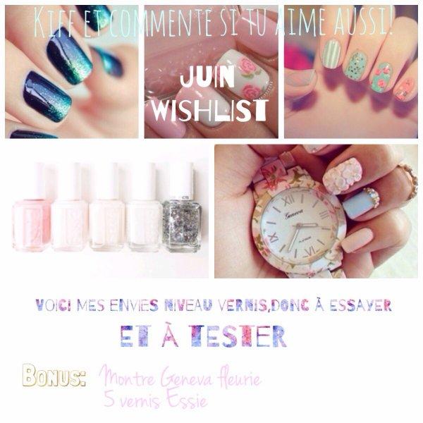 Wishlist NailArt du mois de Juin !