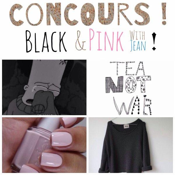 Concours Juin , black/Rose/Jean !