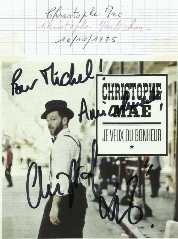 et voici le dernier autographe recu aujourd'hui 4/11/2013 christophe maé  auteur compositeur  interprete  et  acteur