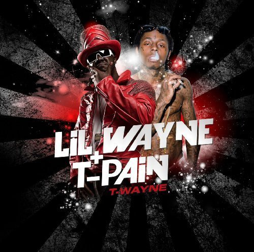 Lil Wayne - T Pain