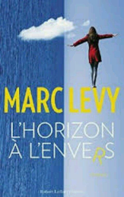 Marc Lévy - L'horizon à l'envers