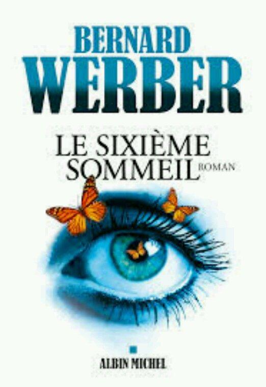 Le sixième Sommeil - Bernard Werber