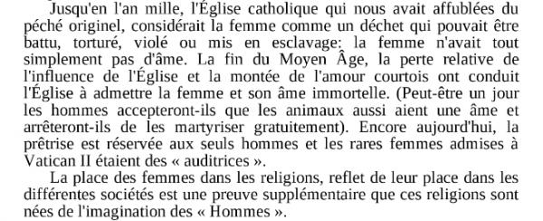 La liberté de la femme au sein d'une société basée sur des préceptes religieux.