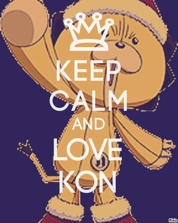 Keep Calm and love Kon !! <3