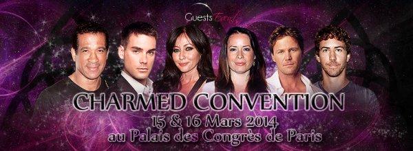 Convention Charmed à Paris le 15 et 16 Mars 2014