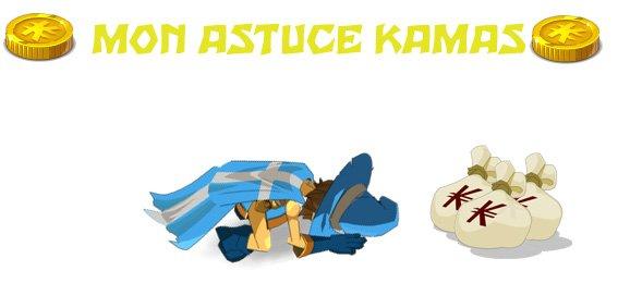 Astuce Kamas