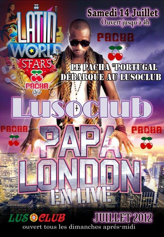 Papa London au Lusoclub le 14 juillet 2012