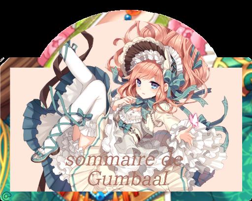 Sommaire de Gumbaal