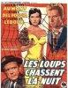 1952. LES LOUPS CHASSENT LA NUIT