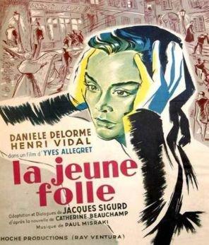 1952. LA JEUNE FOLLE