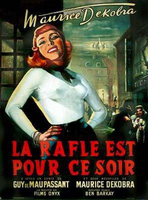 1954. LA RAFLE EST POUR CE SOIR