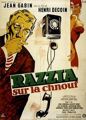 1955. RAZZIA SUR LA CHNOUF