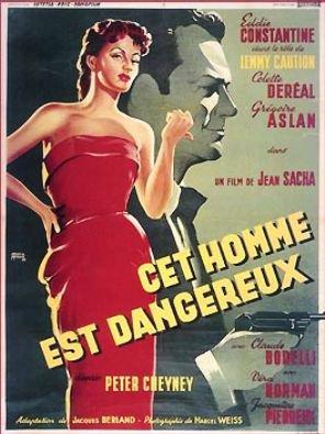 1953. CET HOMME EST DANGEREUX