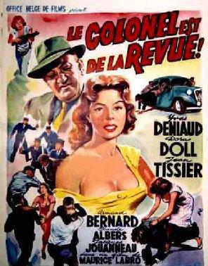 1957. LE COLONEL EST DE LA REVUE !