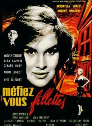 1957. MEFIEZ-VOUS FILLETTES !