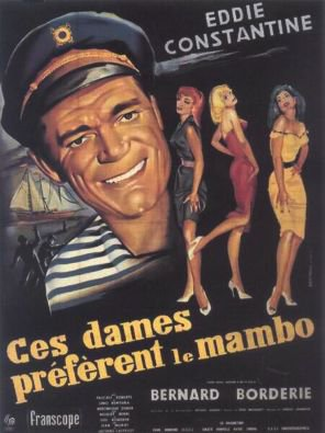 1958. CES DAMES PREFERENT LE MAMBO