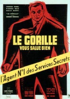 1958. LE GORILLE VOUS SALUE BIEN