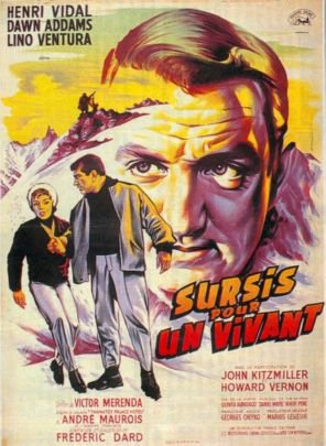 1959. SURSIS POUR UN VIVANT