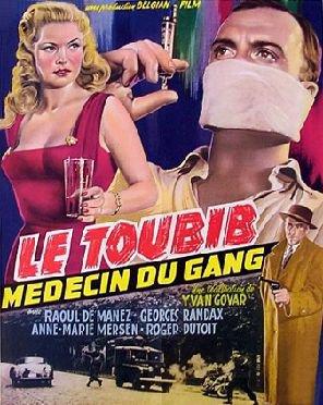 1959. LE TOUBIB, MEDECIN DU GANG
