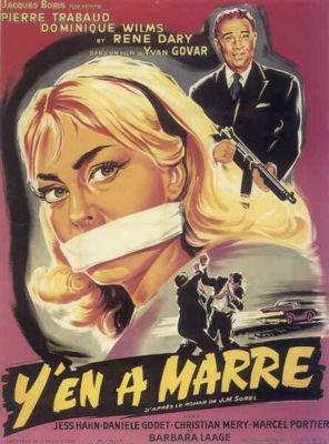 1959. Y EN A MARRE !