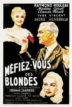 1950. MEFIEZ-VOUS DES BLONDES !