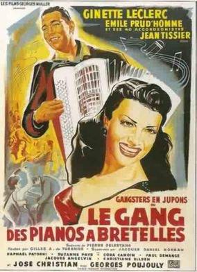 1953. LE GANG DES PIANOS A BRETELLES