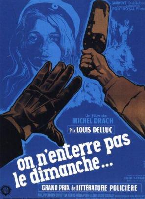 1960. ON N'ENTERRE PAS LE DIMANCHE
