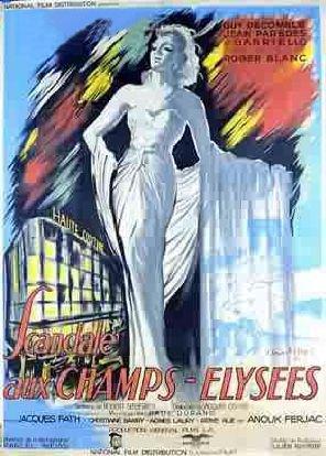 1949. SCANDALE AUX CHAMPS ELYSEES