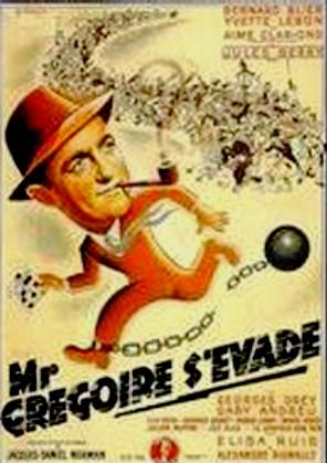 1946. Mr GREGOIRE S'EVADE