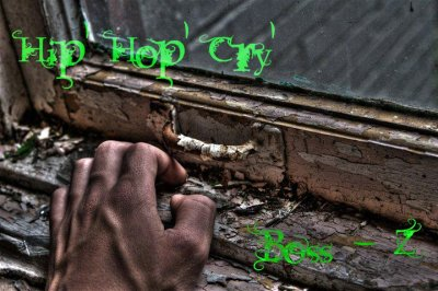 Boss-z  - Hip Hop Cry (2011)