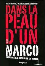 """La sortie prochaine d'  """" INFILTRE Au coeur de la mafia """" -  Parution le 28/08/2013"""