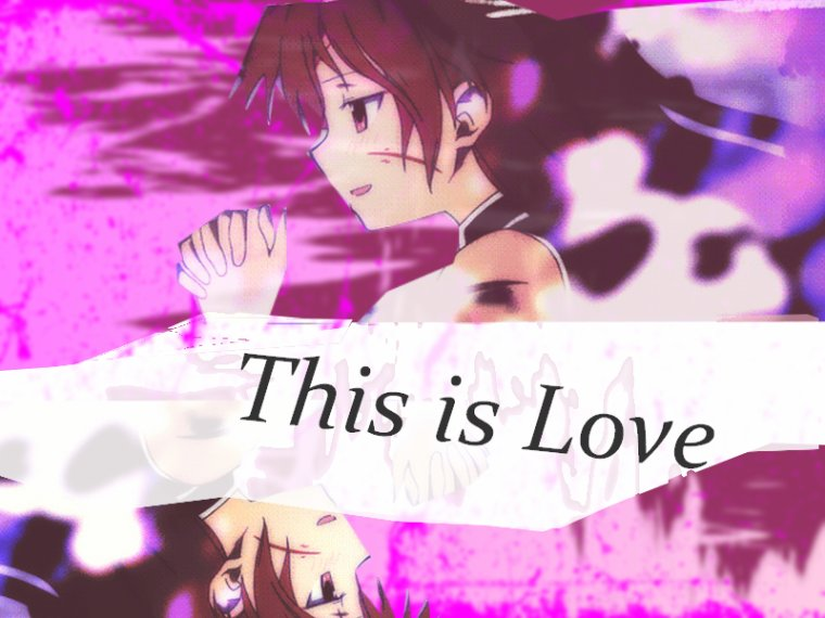 Montage: This is Love