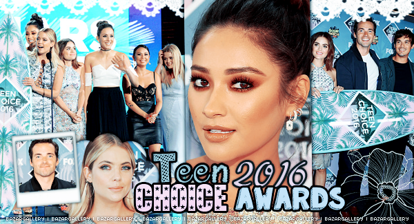 Teen Choice Awards 2016 : Pretty Little Liars remporte 6 awards !