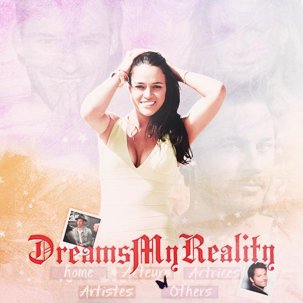 DreamsMyReality  ______________________________________________________   Bienvenue sur le blog