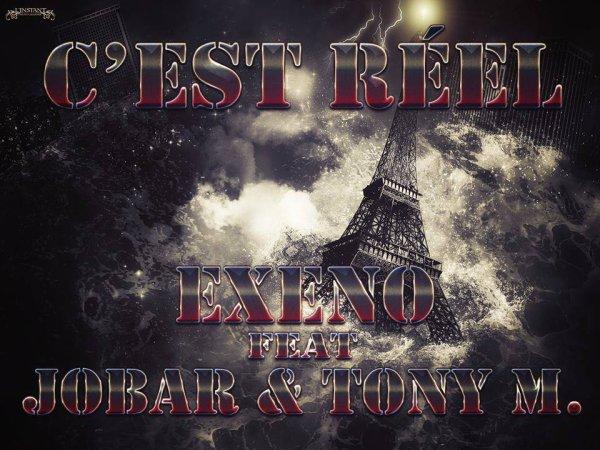Legend'R / Exeno feat Jobar & Tony M(GCM) - C'est Reel [Exclu 2014]  (2014)